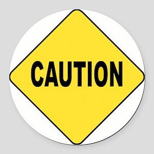 Caution Sign Round Car Magnet