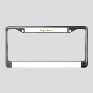 Grog is Good - green License Plate Frame
