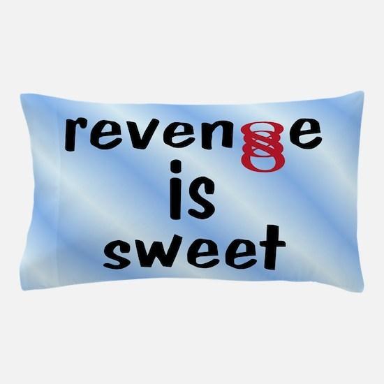 Double Infinity G Revenge is Sweet Pillow Case