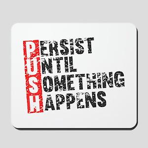 Persist Until Something Happens | Vintage Retro Mo