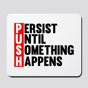 Persist Until Something Happens | Fitness Slogan M