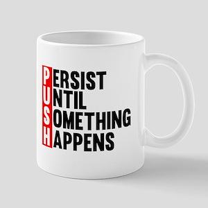 Persist Until Something Happens | Fitness Slogan M