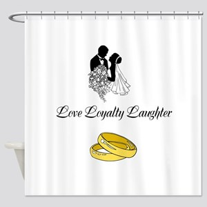 Love Loyalty Laughter Shower Curtain