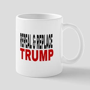 Repeal & Replace Trump Mugs