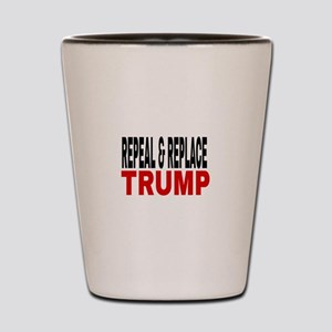 Repeal & Replace Trump Shot Glass
