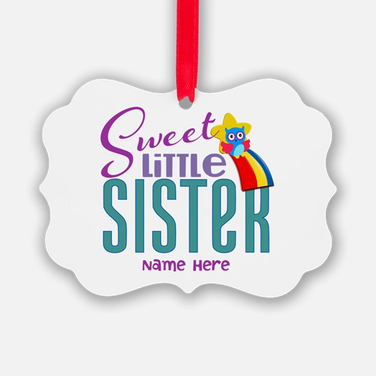Personalized Name Sweet Little Sister Ornament