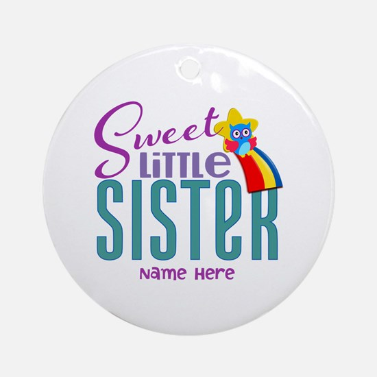 Personalized Name Sweet Little Sister Ornament (Ro