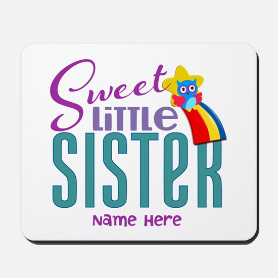 Personalized Name Sweet Little Sister Mousepad