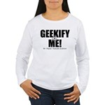 Geekify Me! Women's Long Sleeve T-Shirt