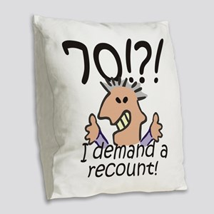 Recount 70th Birthday Burlap Throw Pillow