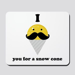 I Mustache You For A Yellow Snow Cone Mousepad