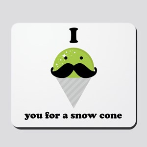 I Mustache You For A Green Snow Cone Mousepad