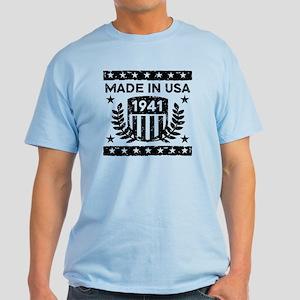 Made In USA 1941 Light T-Shirt
