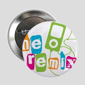 "The Remix 2.25"" Button"