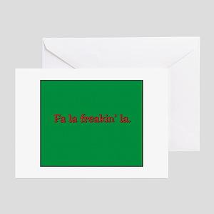 Fa la freakin' la Greeting Cards (Pk of 10)