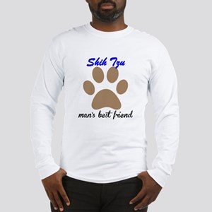Shih Tzu Mans Best Friend Long Sleeve T-Shirt