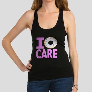 I Donut Care Racerback Tank Top