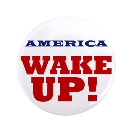 """Wake Up 3.5"""" Button (100 pack)"""