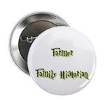 Farmer Family Historian Button