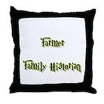 Farmer Family Historian  Throw Pillow