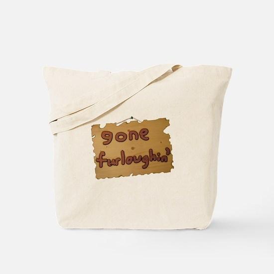Gone Furloughin' Tote Bag