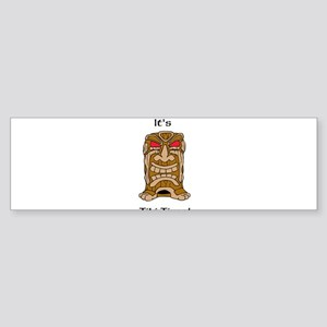 Its Tiki Time! Sticker (Bumper)