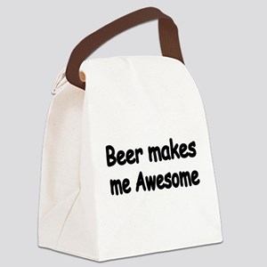 BEER MAKES ME AWESOME Canvas Lunch Bag