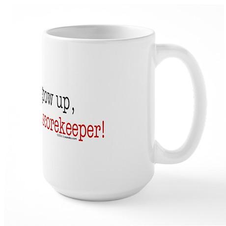 ... a scorekeeper Large Mug