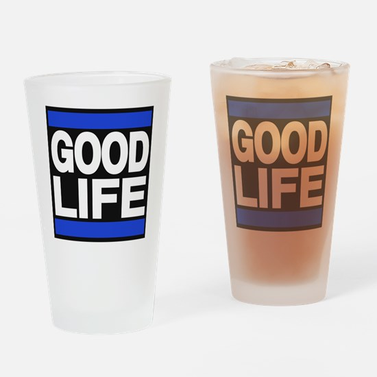 good life blue Drinking Glass