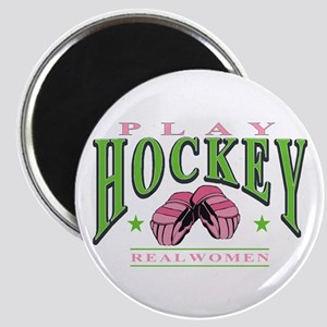 Real Women Play Hockey Magnet