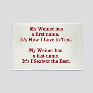 My Weiner has a first name. Rectangle Magnet
