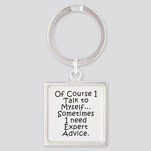 Talk to Myself Keychains