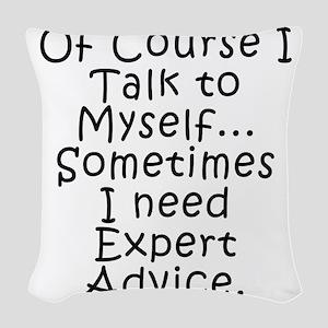 Talk to Myself Woven Throw Pillow