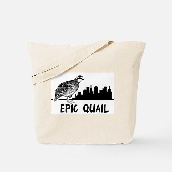 Epic Quail Tote Bag