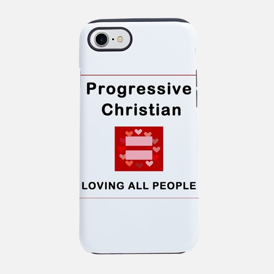 Progressive Christian Mean Lov iPhone 7 Tough Case