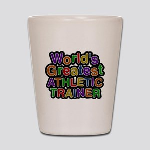Worlds Greatest ATHLETIC TRAINER Shot Glass