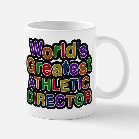 Worlds Greatest ATHLETIC DIRECTOR Mugs