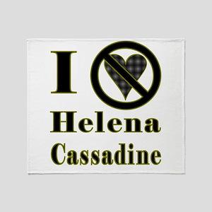 I Hate Helena Cassadine Throw Blanket