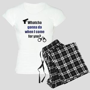 Whatcha gonna do? Pajamas