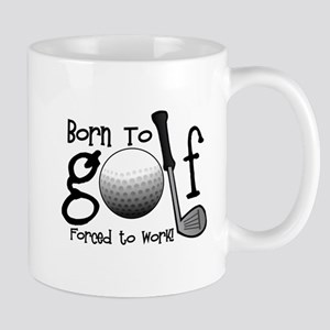 Born to Golf, Forced to Work Mug