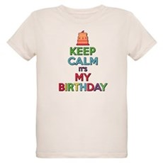 Keep Calm Its My Birthday T-Shirt