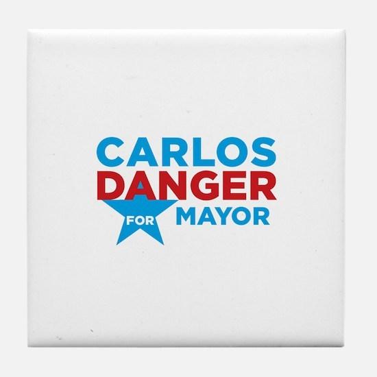 Carlos Danger for Mayor Tile Coaster