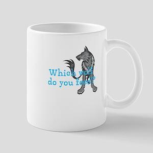 Feed your wolf Mug