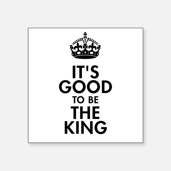 It's Good to Be the King Royal Baby Design Sticker