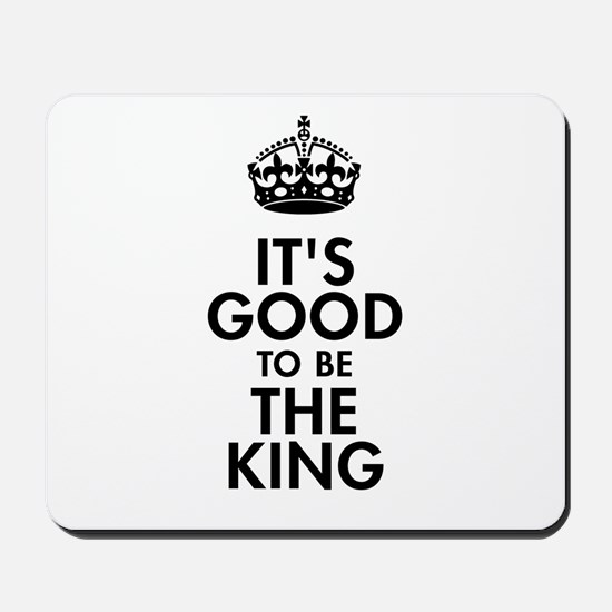 It's Good to Be the King Royal Baby Design Mousepa
