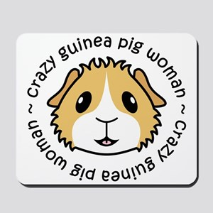 Crazy Guinea Pig Woman Mousepad