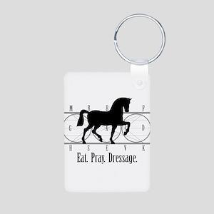 Eat. Pray. Dressage. Keychains