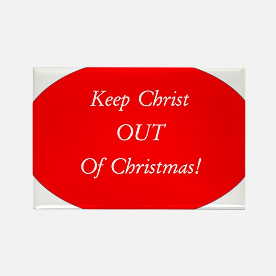 Keep Christ OUT of Christmas! - red oval Rectangle