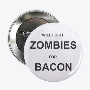 "Zombies for Bacon 2.25"" Button"