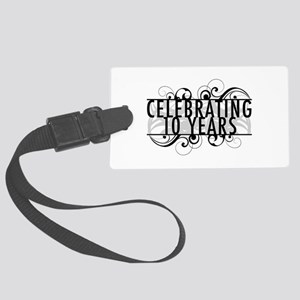 Celebrating 10 Years Large Luggage Tag